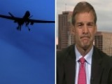 Rep. Jordan: Obama Should Come To Us On Syria Airstrikes