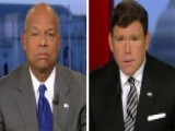 Reaction To DHS Secretary Interview On 'Special Report'