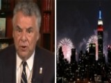 Rep. Peter King Sounds Off About July 4th Terror Warnings
