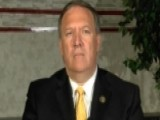 Rep. Mike Pompeo: $400M To Iran Clearly A 'ransom Payment'