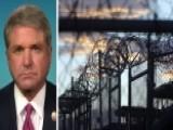 Rep. McCaul: Congress Will Hold Firm On Keeping Gitmo Open