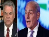 Rep. King: Secretary Kelly Is On Top Of The Terror Threat