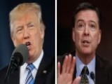 Report: Trump Upset Comey Didn't Provide Testimony Preview