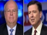 Rove: 'Hot Dog' Comey Loves To Play 'only Honest Man In DC'