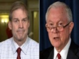 Rep. Jordan Pushing Sessions To Appoint New Special Counsel