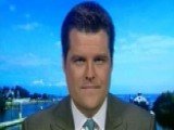 Rep. Matt Gaetz: Mueller Investigation Has Not Been Fair