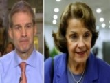 Rep. Jordan On Feinstein's Release Of Fusion GPS Transcript