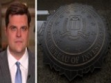 Rep. Gaetz: There Is Glaring Hypocrisy Unfolding With DOJ