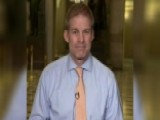 Rep. Jordan On Cohen's Finances, The Mueller Probe's Scope
