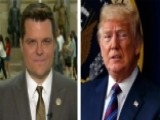 Rep. Gaetz: Unwise For President Trump To Pardon Himself Now