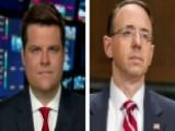 Rep. Matt Gaetz: We Need To Impeach Rod Rosenstein