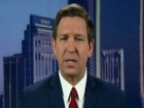 Rep. DeSantis: Strzok's FBI Conduct Was Connected To Bias