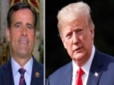 Rep. Ratcliffe: Trump Breaking Up The Status Quo Abroad