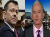 Rep. Gowdy: Peter Strzok Didn't Need My Help To Get Fired