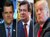 Rep. Gaetz: Nothing In The Manafort Case Implicates Trump