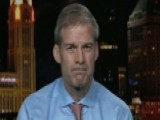 Rep. Jim Jordan On Questions He Has For Bruce Ohr