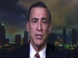 Rep. Issa On What Lawmakers Learned From Bruce Ohr
