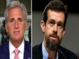 Rep. Kevin McCarthy: We're Changing Twitter's Behavior