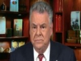 Rep. Peter King: FISA Warrant Was Not An Honest One