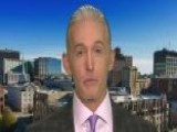 Rep. Gowdy On Democrats' 'new-found Embrace Of Transparency'