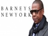 Should Jay-Z Back Out Of His Contract With Barneys?