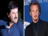 Should Sean Penn Face Legal Charges For Meeting 'El Chapo'?