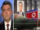 Sen. Cory Gardner: We Cannot Ignore North Korea Any Longer