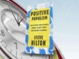 Steve Hilton Talks About His New Book 'Positive Populism'