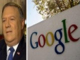 Sec. Mike Pompeo On Google's Dealings With China