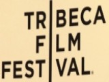 Tribeca Film Festival Underway