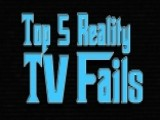 Top 5 Reality TV Fails
