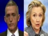 Trey Gowdy On Efforts To Retrieve Hillary Clinton's Emails