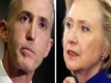 Trey Gowdy Goes On Offensive Against Hillary Clinton