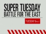 Tune In: Super Tuesday - The Battle For The East