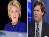 Tucker Carlson: Hillary Clinton Doesn't Like You, America