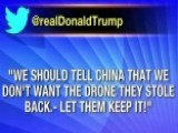 Trump Says US Should Tell China To Keep Seized Drone