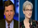 Tucker Carlson On Moving To 9 P.m. ET, Meryl Streep's Speech