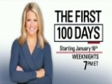 Tune In: 'The First 100 Days,' Starting Monday, Jan. 16!
