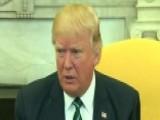 Trump: I Am 100 Percent Behind GOP Health Care Efforts