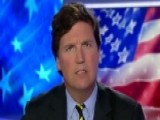 Tucker: Where Are The People In Charge?