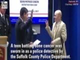 Teen Battling Bone Cancer Sworn In As Police Detective