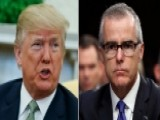 Trump Rips McCabe Notes As 'Fake Memos', Democrats Offer Job