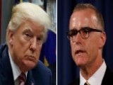 Trump Blasts McCabe's Revelation That He Kept Personal Memos