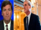 Tucker: What We've Learned 1 Year Into Mueller Investigation