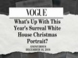 Vogue Magazine Takes Aim At The Trumps For Their Christmas Card