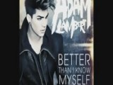 Adam Lambert - Better Than I Know Myself Audio Official Music Video