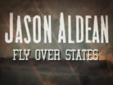 Jason Aldean - Fly Over States Official Lyric Video Official Music Video