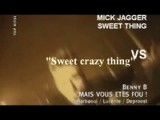 Benny B Vs Mick Jagger - Sweet Crazy Thing