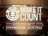 ELEMENT INNSBRUCK, AUSTRIA MAKE IT COUNT - 2012 INTERNATIONAL SKATE CONTEST