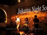 Jakarta Night Scene -Sunday Evening With Un Soire-